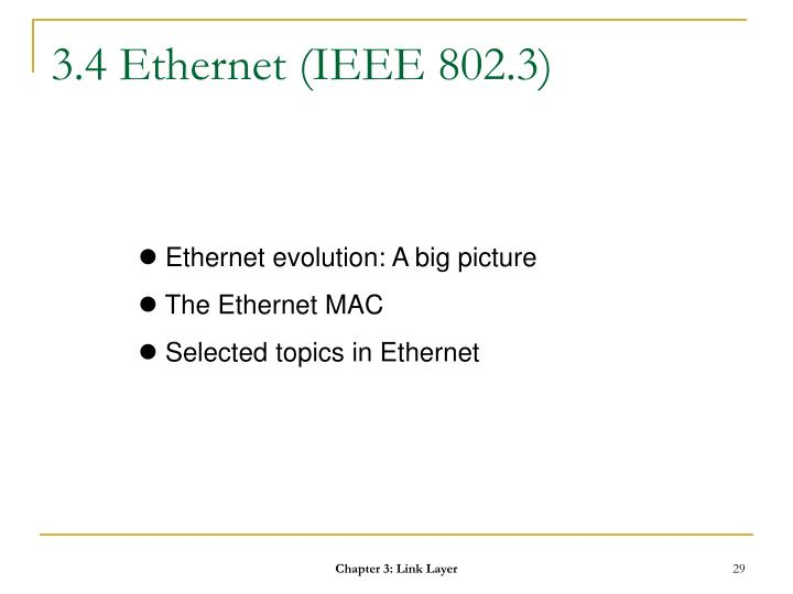 3.4 Ethernet (IEEE 802.3)