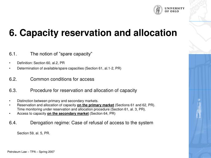 6. Capacity reservation and allocation
