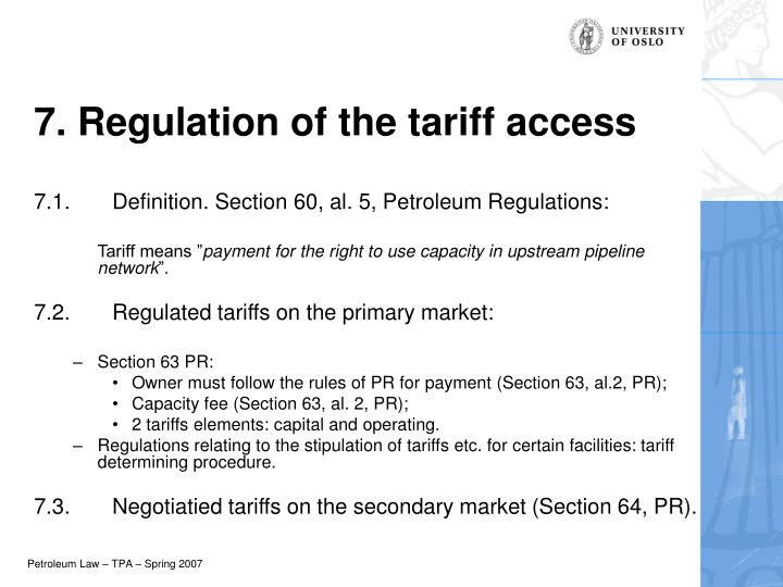7. Regulation of the tariff access