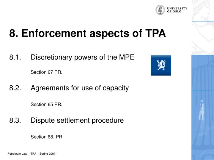 8. Enforcement aspects of TPA