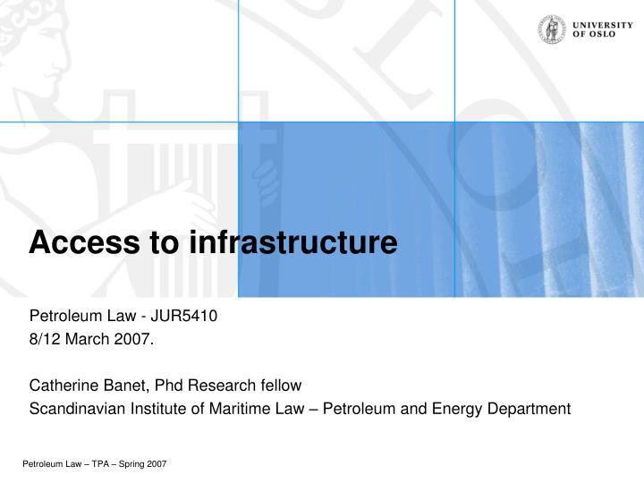 access to infrastructure