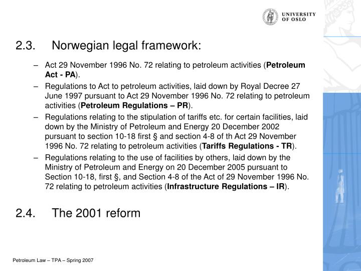2.3.	Norwegian legal framework: