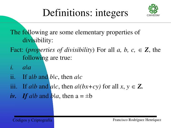 The following are some elementary properties of divisibility:
