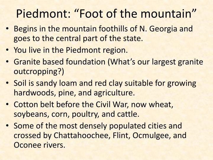 "Piedmont: ""Foot of the mountain"""