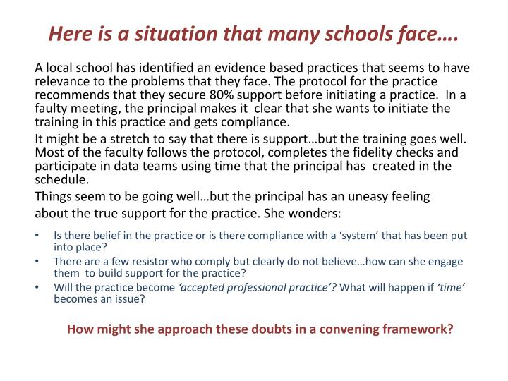 Here is a situation that many schools face….