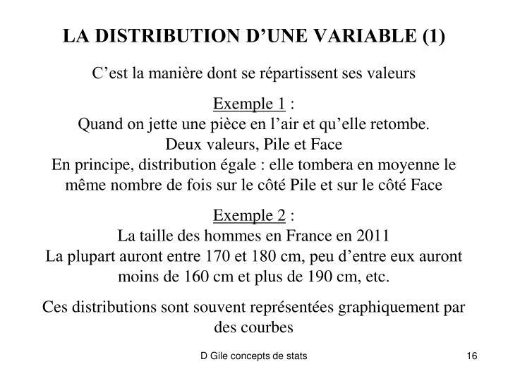 LA DISTRIBUTION D'UNE VARIABLE (1)