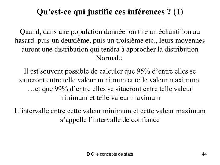 Qu'est-ce qui justifie ces inférences ? (1)