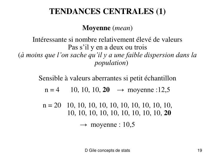 TENDANCES CENTRALES (1)