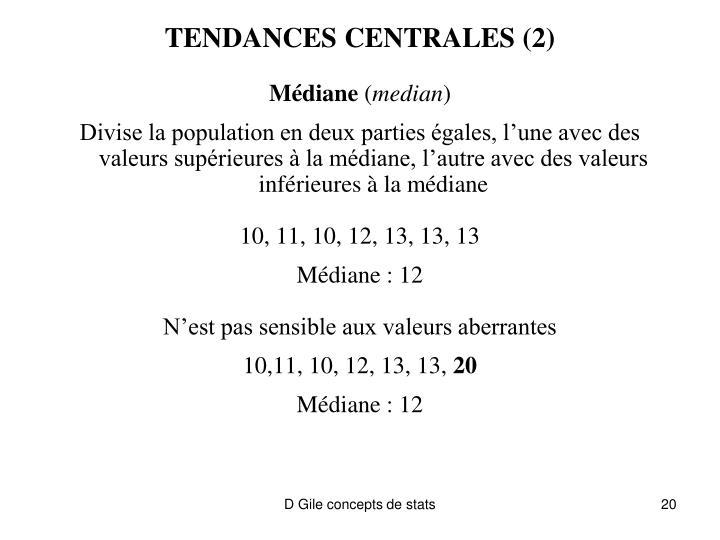 TENDANCES CENTRALES (2)