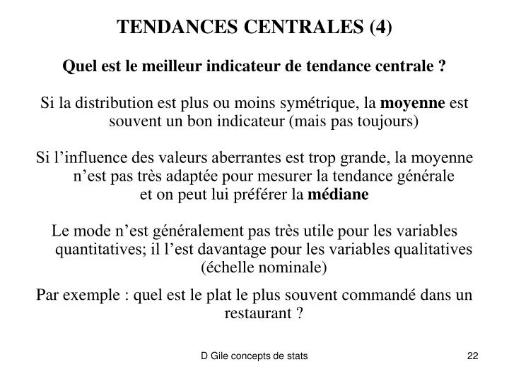 TENDANCES CENTRALES (4)