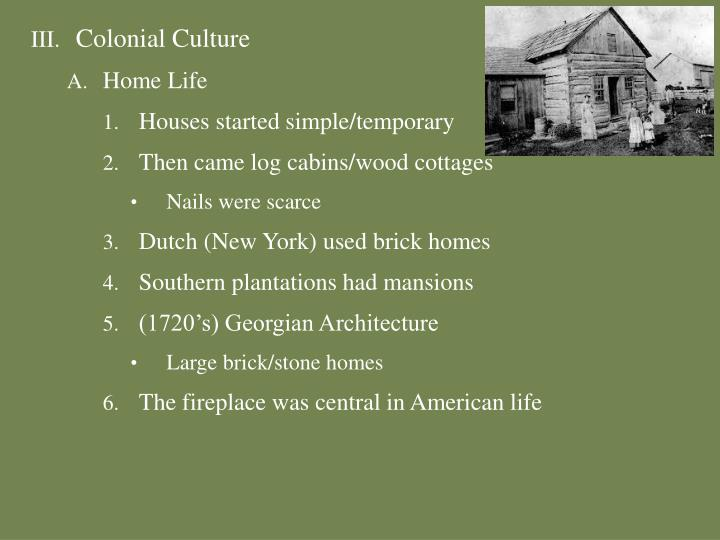 Colonial Culture