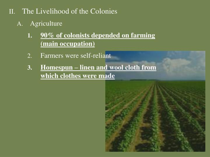 The Livelihood of the Colonies