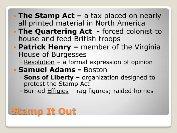The Stamp Act –