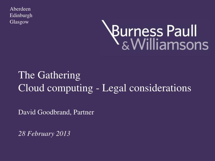 The gathering cloud computing legal considerations