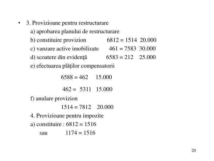 3. Provizioane pentru restructurare