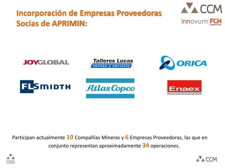 Incorporación de Empresas Proveedoras Socias de APRIMIN: