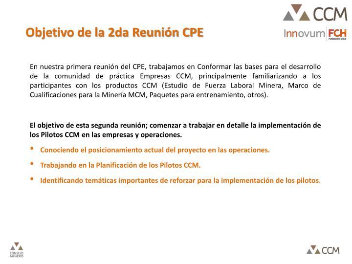 Objetivo de la 2da Reunión CPE