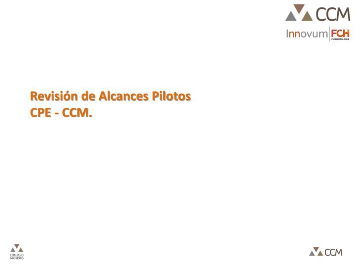 Revisión de Alcances Pilotos