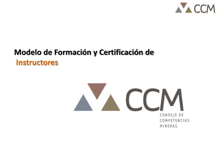 Modelo de Formación y Certificación de