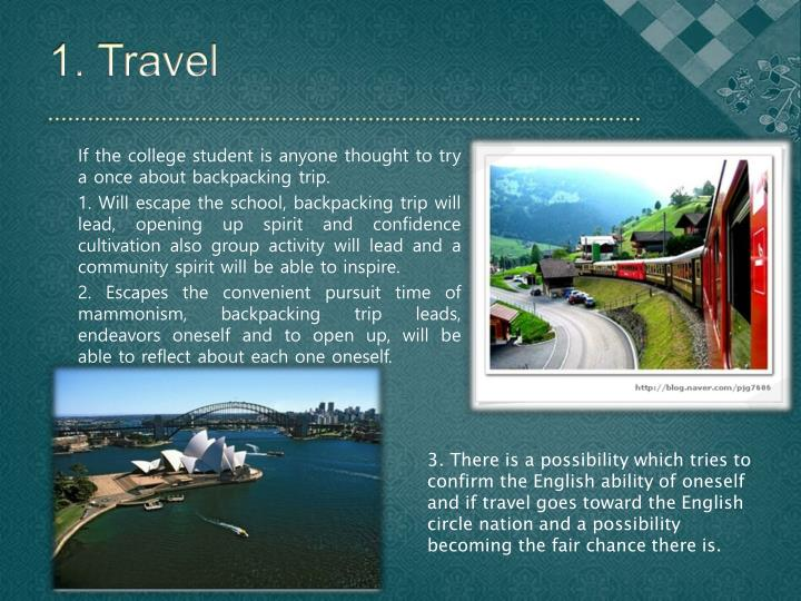 1. Travel