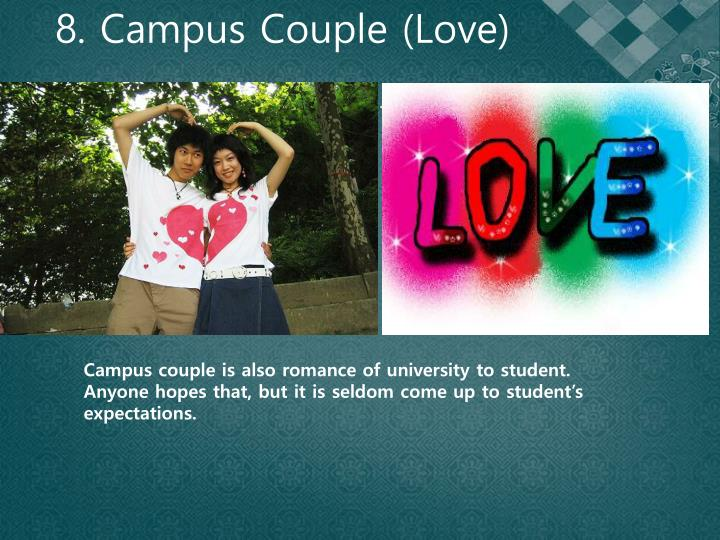 8. Campus Couple (Love)