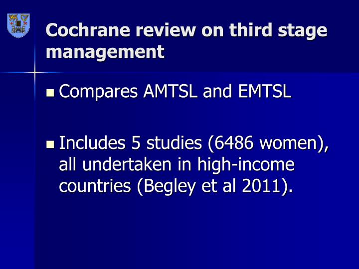 Cochrane review on third stage management
