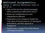additional assignment read chapter 7 american revolution notes on all of it