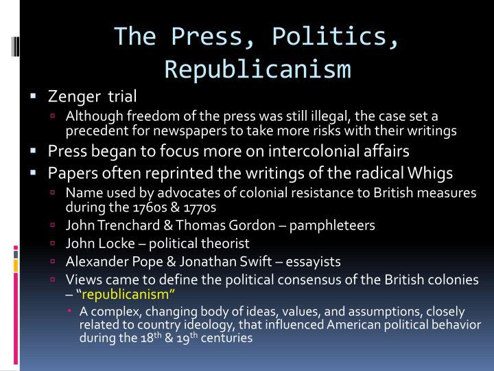 The Press, Politics, Republicanism
