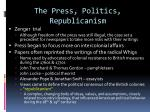 the press politics republicanism