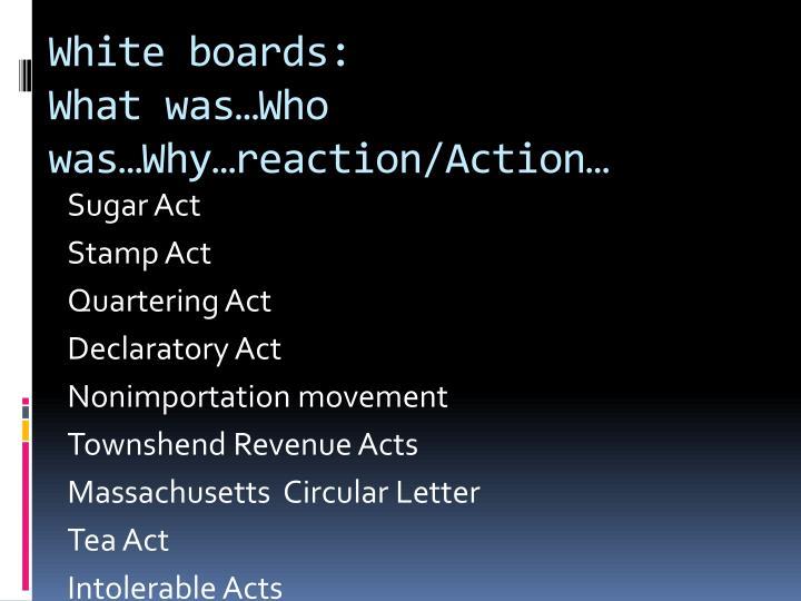 White boards: