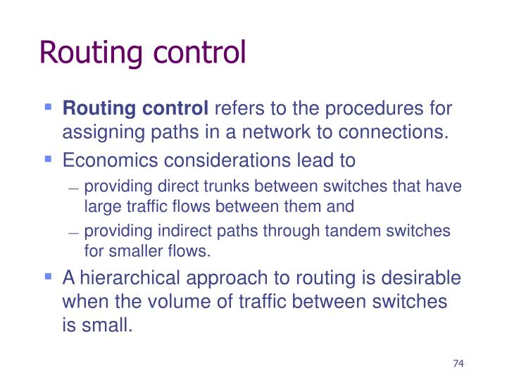 Routing control