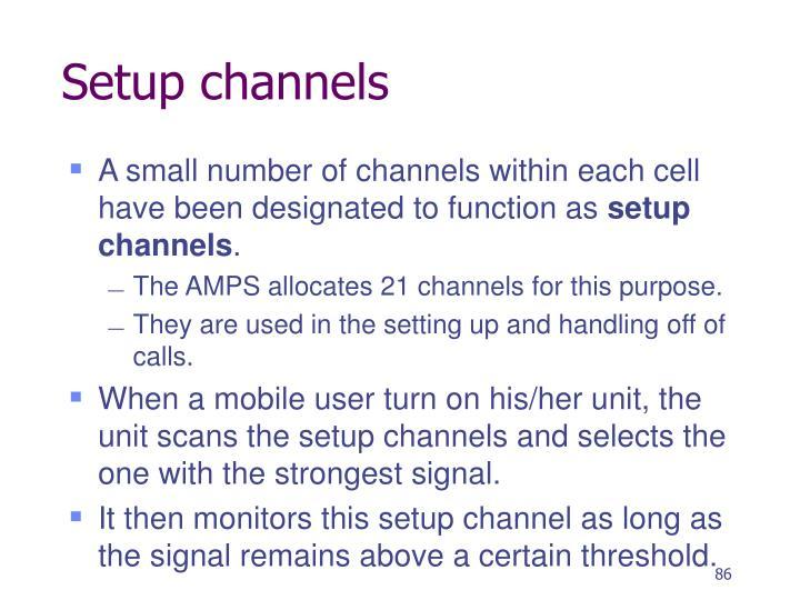 Setup channels