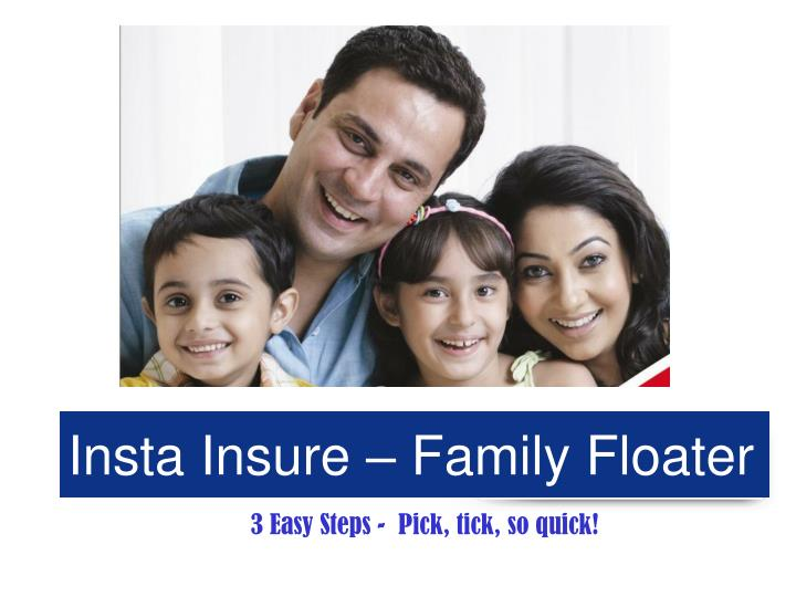 Insta insure family floater