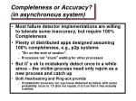 completeness or accuracy in asynchronous system
