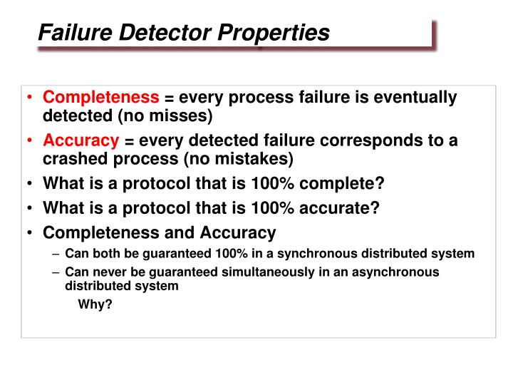 Failure Detector Properties