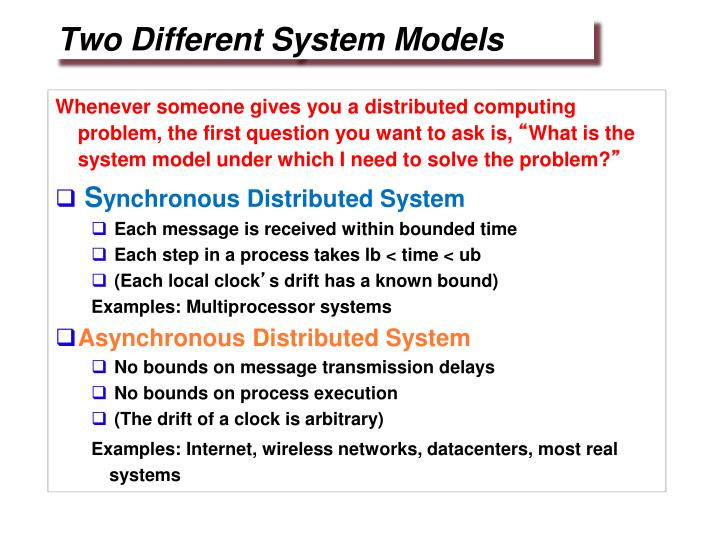 Two Different System Models