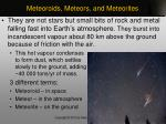 meteoroids meteors and meteorites1