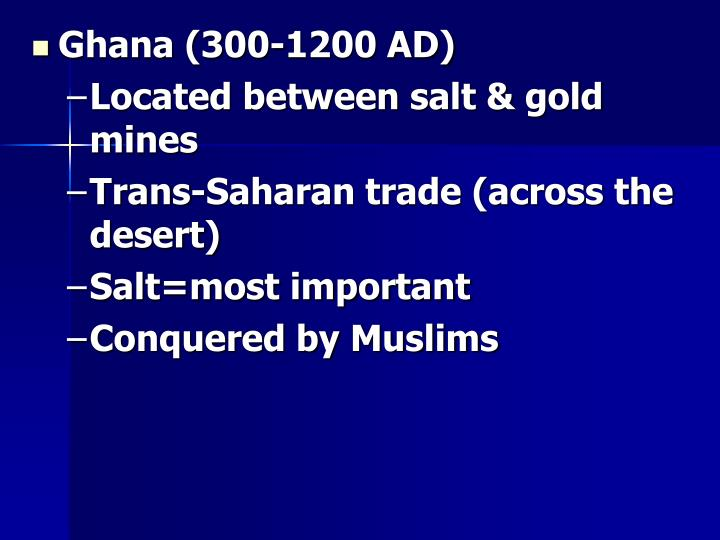 Ghana (300-1200 AD)