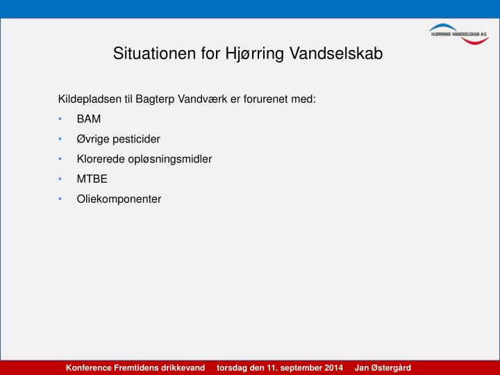 Situationen for Hjørring Vandselskab