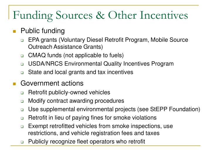 Funding Sources & Other Incentives