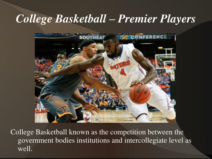 College Basketball – Premier Players