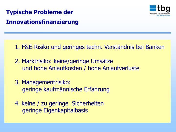Typische Probleme der Innovationsfinanzierung