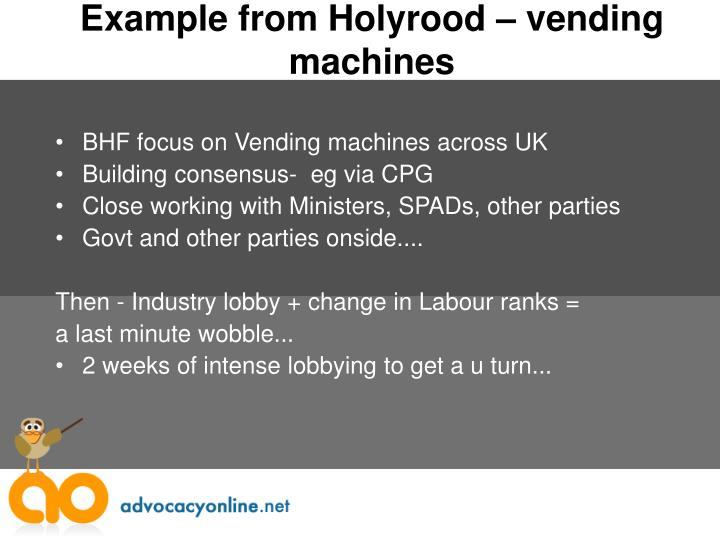 Example from Holyrood – vending machines