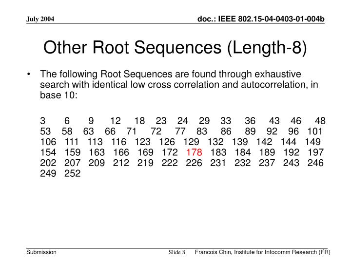 Other Root Sequences (Length-8)
