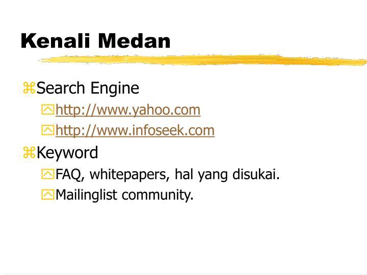 Kenali Medan