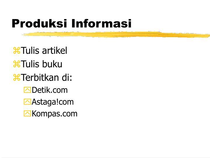 Produksi Informasi