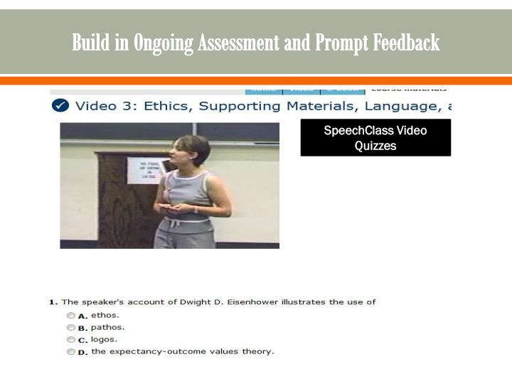 Build in Ongoing Assessment and Prompt Feedback