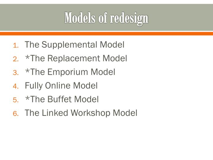 Models of redesign