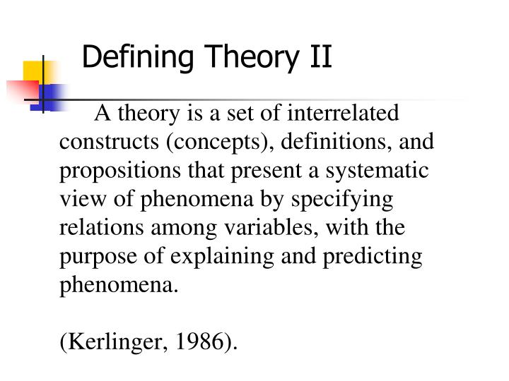 Defining Theory II