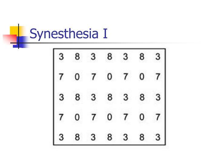 Synesthesia I